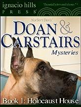 表紙: Doan & Carstairs Mysteries, Book One: Holocaust House (The delightful mystery classic! 1) (English Edition)   Norbert Davis