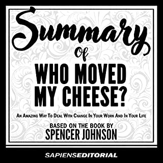 "Summary of ""Who Moved My Cheese? an Amazing Way to Deal with Change in Your Work and in Your Life"" audiobook cover art"