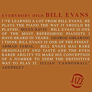 Everybody Digs Bill Evans (Original)