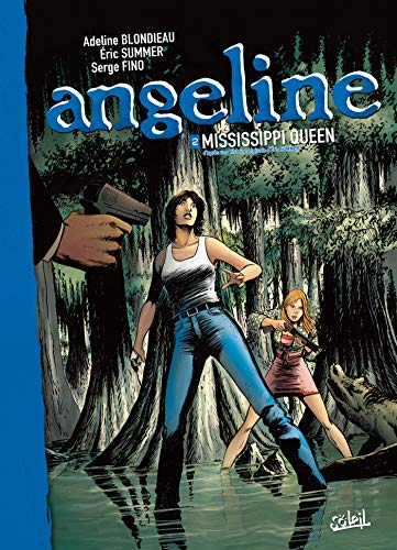 Angeline T02: Mississippi queen