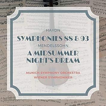 Haydn: Symphonies 88 & 93 - Mendelssohn: A Midsummer Night's Dream