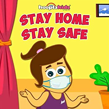 Hooplakidz: Stay Home Stay Safe - Kids Songs