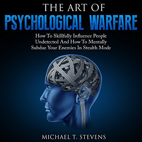 The Art of Psychological Warfare audiobook cover art