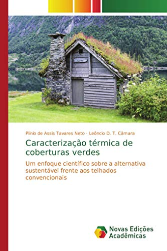 de Assis Tavares Neto, P: Caracterização térmica de cober