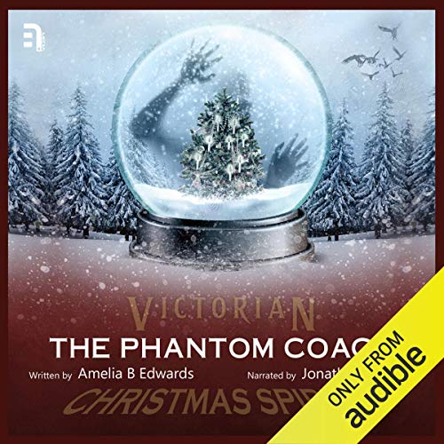 The Phantom Coach Audiobook By Amelia B Edwards cover art
