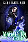 Magaestra: Tested: An urban fantasy series (Kindle Edition)