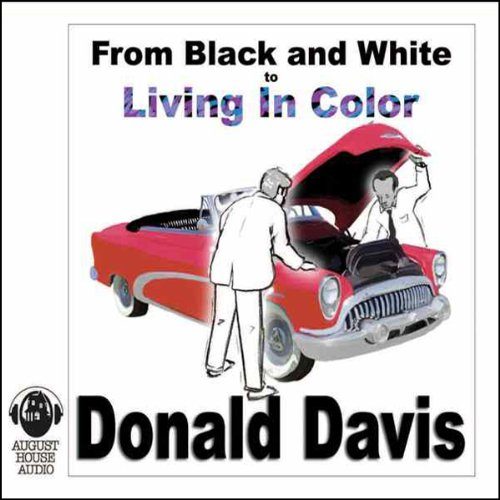From Black and White to Living in Color audiobook cover art