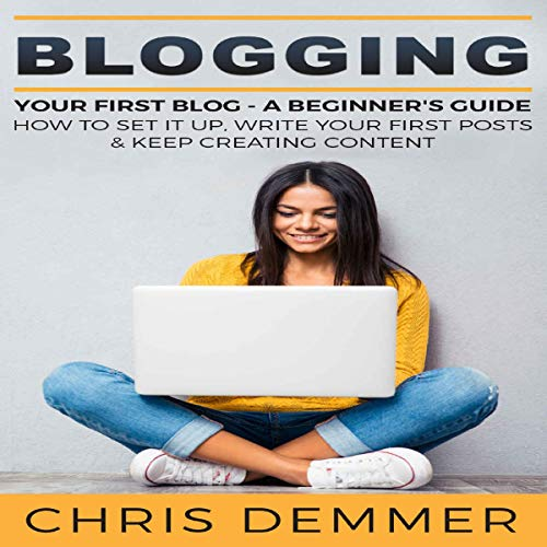 Blogging: Your First Blog cover art