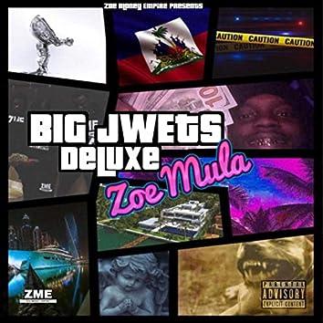 Big Jwets Deluxe