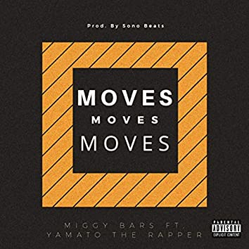 Moves (feat. Yamato the Rapper)