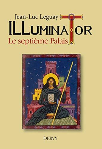 Illuminator, le septième palais (Littérature) (French Edition)