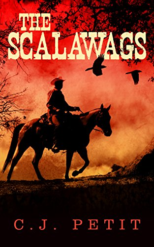 The Scalawags by [C.J. Petit]