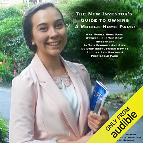 The New Investor's Guide to Owning a Mobile Home Park audiobook cover art