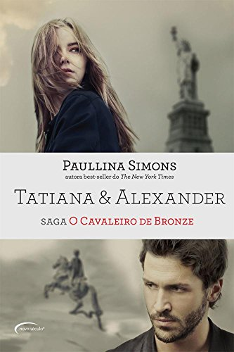 Tatiana & Alexander - Saga O Cavaleiro de Bronze