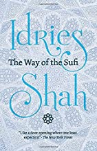 The Way of the Sufi: (American Edition)