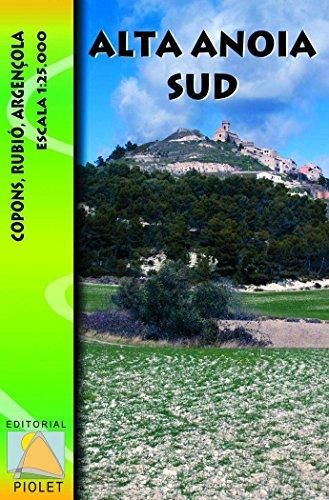 Alta Anoia Sud, mapa excursionista. Escala 1:25.000. Editorial Piolet.: Copons. Rubió. Argençola. Escala 1:25.000