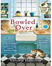 BY Hamilton, Victoria ( Author ) [{ Bowled Over (Library - CD) (Vintage Kitchen Mysteries #2) By Hamilton, Victoria ( Author ) Nov - 12- 2013 ( Compact Disc ) } ]