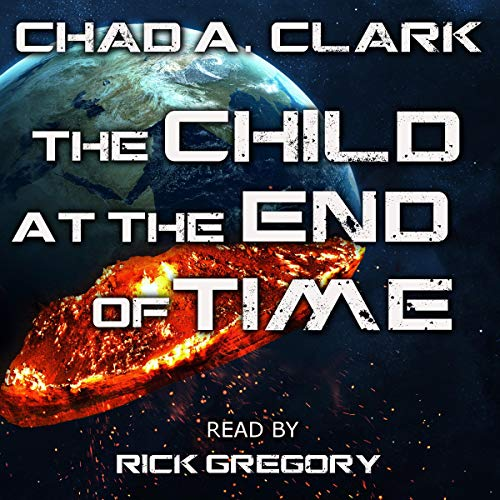 The Child at the End of Time audiobook cover art