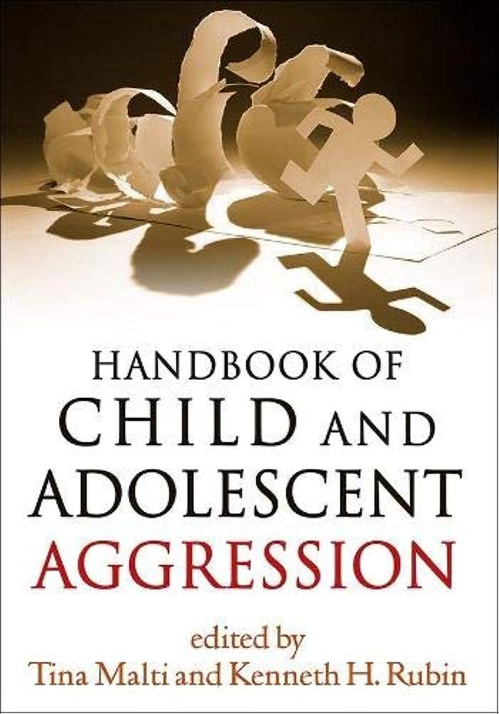 地域大聖堂のためにHandbook of Child and Adolescent Aggression