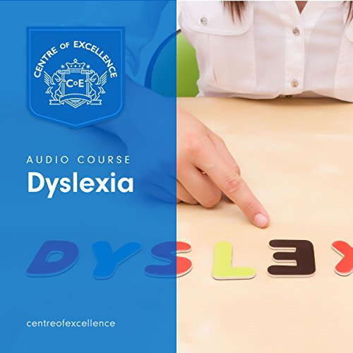 Understanding Dyslexia                   By:                                                                                                                                 Centre of Excellence                               Narrated by:                                                                                                                                 Brian Greyson                      Length: 3 hrs and 1 min     3 ratings     Overall 4.7
