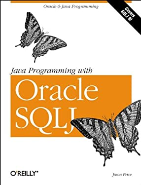 Java Programming with Oracle SQLJ