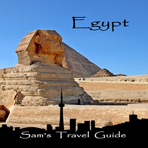 Egypt: Essential Travel Tips - All You NEED to Know cover art