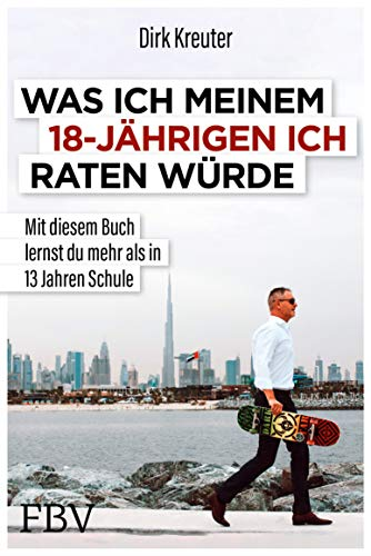 Buchseite und Rezensionen zu 'Was ich meinem 18-jährigen Ich raten würde' von Dirk Kreuter
