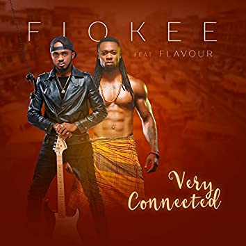 Very Connected (feat. Flavour)