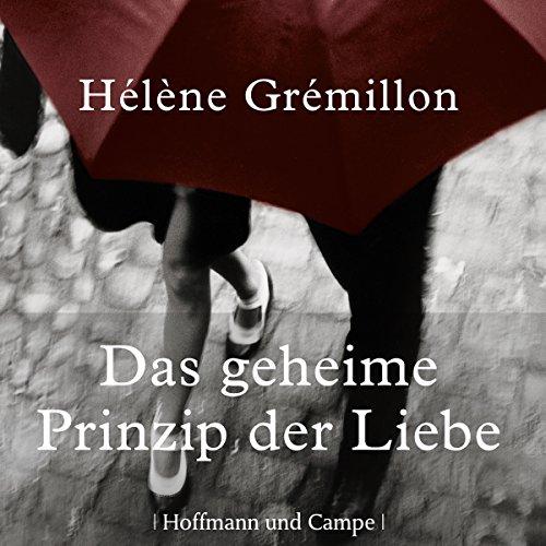 Das geheime Prinzip der Liebe audiobook cover art