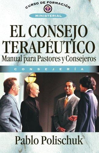 El consejo terapéutico (Spanish Edition)