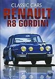 Classic Cars  Renault R8 Gordini [Edizione: Regno Unito] [Edizione: Regno Unito]