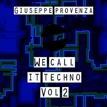 We Call It Techno, Vol. 2
