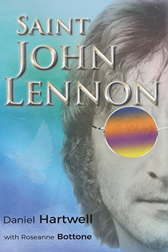 Book: Saint John Lennon by Daniel Hartwell