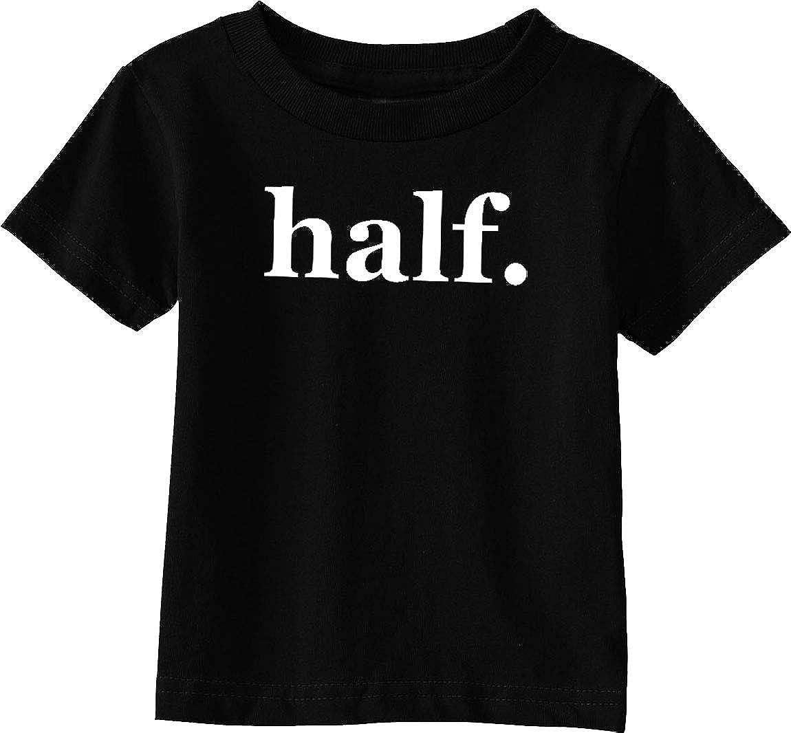 Custom Kingdom sale Baby Half. 6 Months for Old Half Shirt Birthday B Sale Special Price
