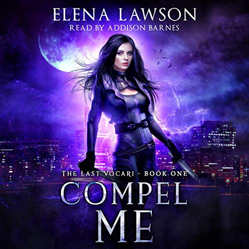 Compel Me Audiobook By Elena Lawson cover art