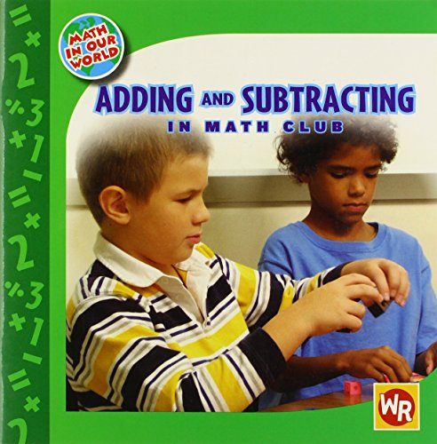 Adding and Subtracting in Math Club (Math in Our World Level 1)