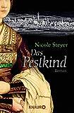 Das Pestkind: Roman