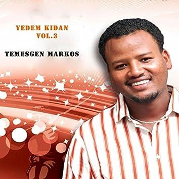 Yedem Kidan, Vol. 3