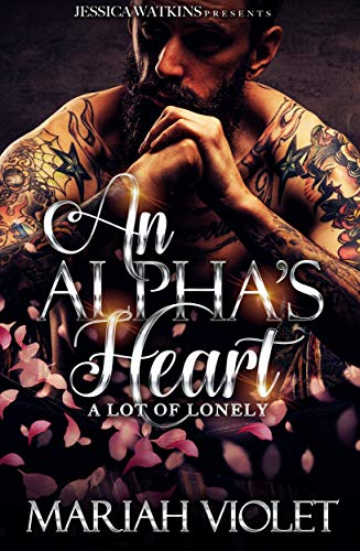 An Alpha's Heart: A Lot of Lonely