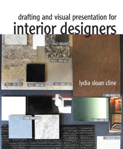 Drafting and Visual Presentation for Interior Designers (Fashion Series)