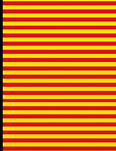 La Senyera, Bandera de Catalunya: La bandera de Cataluña: Quadern de català : Cuaderno de catalan : Writer's Notebook for Spanish and Catalan Learners ... learning composition Journals (140 pages)