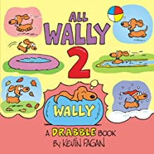 All Wally 2: A Drabble Book