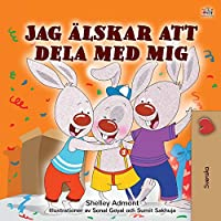 I Love to Share (Swedish Children's Book) (Swedish Bedtime Collection)