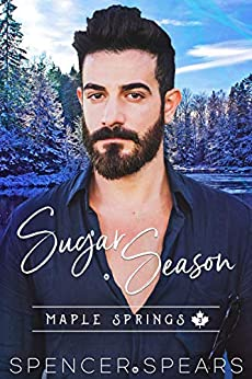 Sugar Season (Maple Springs Book 3) by [Spencer Spears]