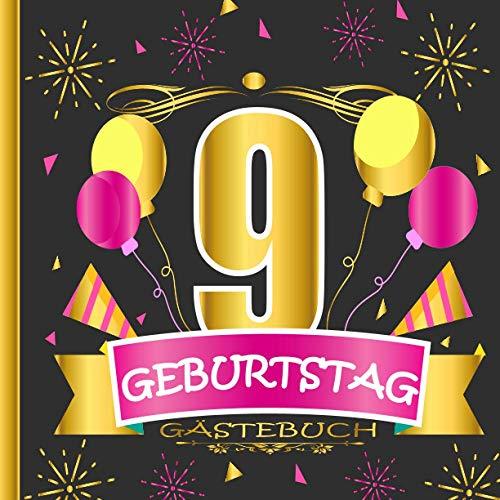 GÄSTEBUCH 9 GEBURTSTAG: Gästebuch zum 9, Geburtstag für Männer und Frauen / Edles Cover in...