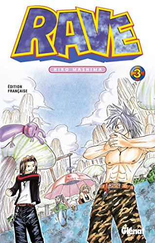 Rave - Tome 03
