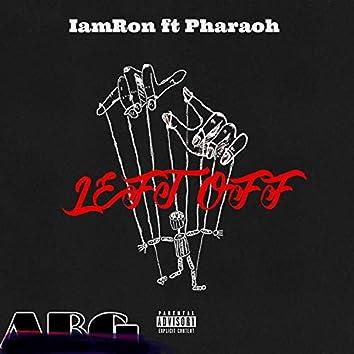 Leftoff (feat. Pharoh)