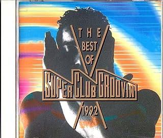 ザ・ベスト・オブ・スーパー・クラブ・グルーヴィン 1992