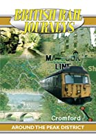 British Rail Journeys: Around the Peak District [DVD] [Import]