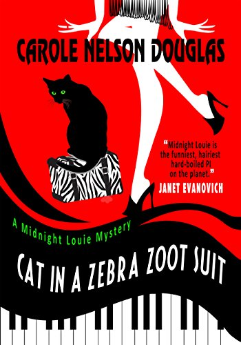 Download Cat in a Zebra Zoot Suit: A Midnight Louie Mystery (The Midnight Louie Mysteries Book 27) (English Edition) B00Z5LNXS0